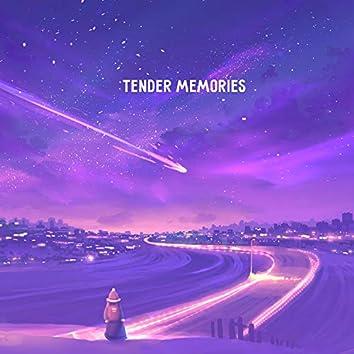 Tender Memories