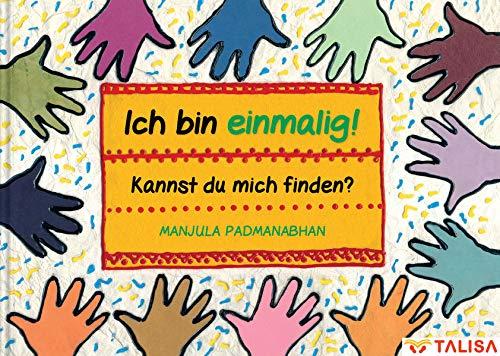 Ich bin einmalig! Kannst du mich finden?: (17 Sprachen, 11 Alphabete! -Multilingual-)