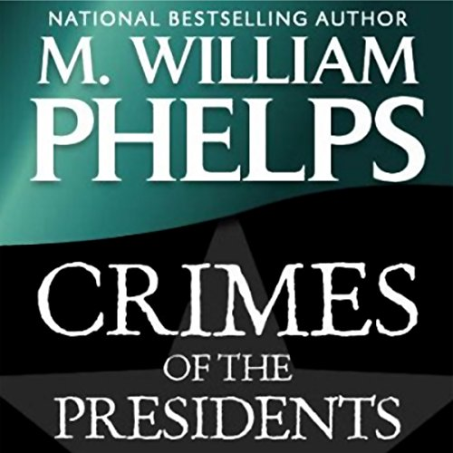 Crimes of the Presidents audiobook cover art