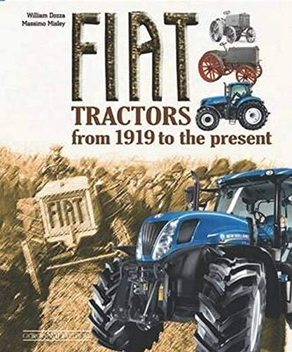 Fiat Tractors: From 1919 to the Present