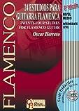 24 ESTUDIOS PARA GUITARRA FLAMENCA (Nivel Medio) (Libro de Partituras + CD) / Twenty-Four Studies For Flamenco Guitar (Intermediate Level) (Score Book ... Serie Didáctica / Instructional Series)
