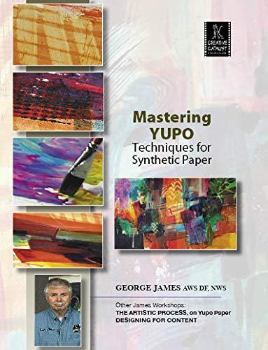 Maestría Yupo: Técnicas para Papel sintético por George James