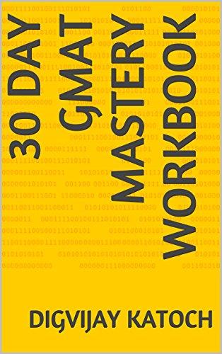 30 Day GMAT Mastery Workbook