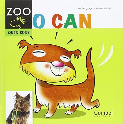 O can (Cabalo ZOO. Quen son?)
