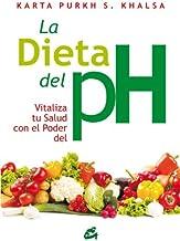 La dieta del pH: Vitaliza tu salud con el poder del pH (Cuerpo-Mente) (Spanish Edition)