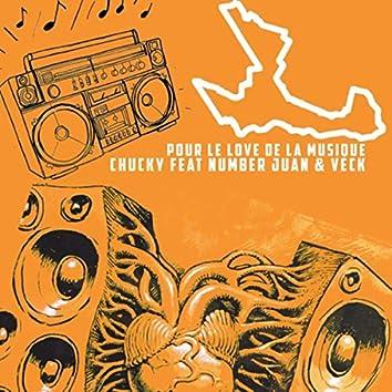 Pour le love de la musique (feat. Number Juan & Veck)