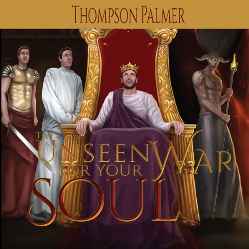 The Unseen War for Your Soul cover art