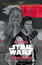 Journey to Star Wars: The Force Awakens Smuggler's Run: A Han Solo Adventure (Star Wars: Journey to Star Wars: The Force Awakens)