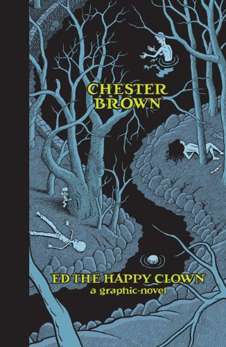 Ed the Happy Clown: A Graphic Novel