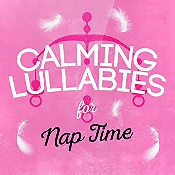 Calming Lullabies for Nap Time