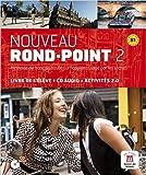 Nouveau Rond-Point 2 - Livre de l'élève + CD Audio (Fle- Texto Frances)