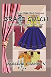 Gunfight At Grace Gulch (A Dressed For Death Mystery) (Volume 1)