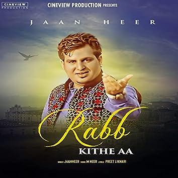 Rabb Kithe Aa