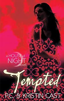 Tempted: Number 6 in series (House of Night) by [P.C. Cast, Kristin Cast]