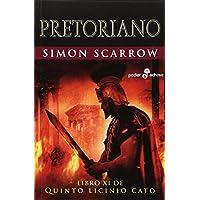 Pretoriano XI. Libro De Quinto Licinio Cato: 509 (Pocket Edhasa)