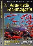 Aquaristik-Fachmagazin, Ausgabe Nr. 268 (Aug./Sept. 19), Titelthema: AUSSCHLAG GEBEND FÜR SEX und viele weitere Artikel im einzigen deutschen AquaTerraTeich-Magazin auf 128 Seiten