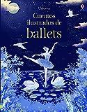Cuentos Ilustrados De Ballet