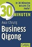 30 Minuten Business Qigong - Awai Cheung