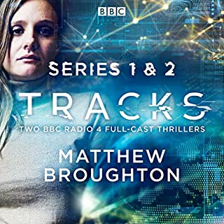 Tracks: Series 1 and 2                   By:                                                                                                                                 Matthew Broughton                               Narrated by:                                                                                                                                 Fiona O'Shaughnessy,                                                                                        Jonathan Forbes,                                                                                        Kai Owen,                   and others                 Length: 7 hrs and 58 mins     340 ratings     Overall 4.0