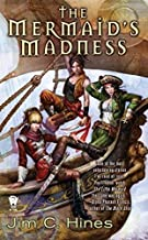 The Mermaid's Madness (Princess Novels) by Jim C. Hines (2009-10-06)