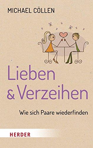 Lieben & Verzeihen: Wie sich Paare wiederfinden