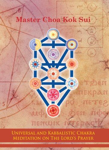 Universal and Kabbalistic Chakra Meditation on the Lord\'s Prayer (English Edition)