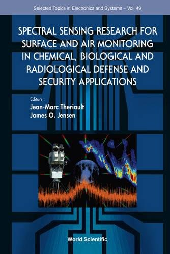 O, J: Spectral Sensing Research For Surface And Air Monitor (Selected Topics in Electronics and Systems, Band 49)