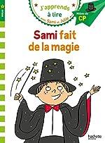 Sami et Julie CP Niveau 2 Sami fait de la magie d'Emmanuelle Massonaud