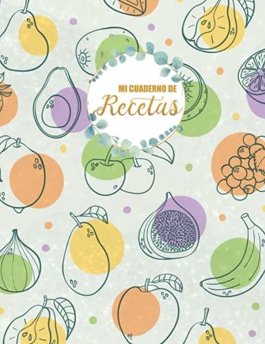 Mi cuaderno de recetas: Libro de Cocina Familiar La mejor cocinera