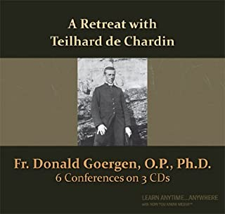A Retreat with Teilhard de Chardin (Now You Know Media Audio Learning Course)