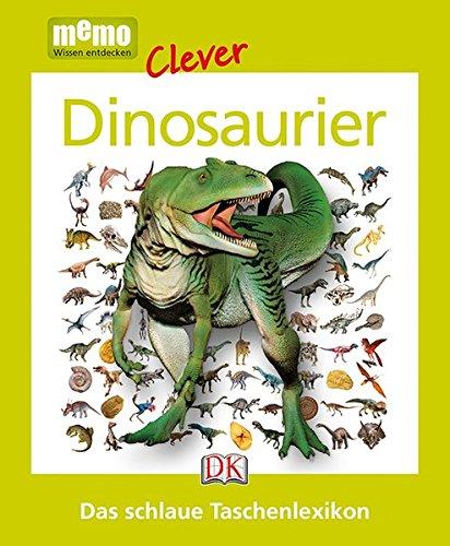 memo Clever. Dinosaurier: Das schlaue Taschenlexikon