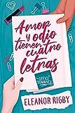 Amor y odio tienen cuatro letras: Tu romance de oficina de confianza...