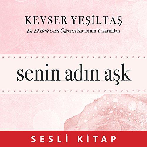 Senin Adin Ask [Turkish Edition] cover art