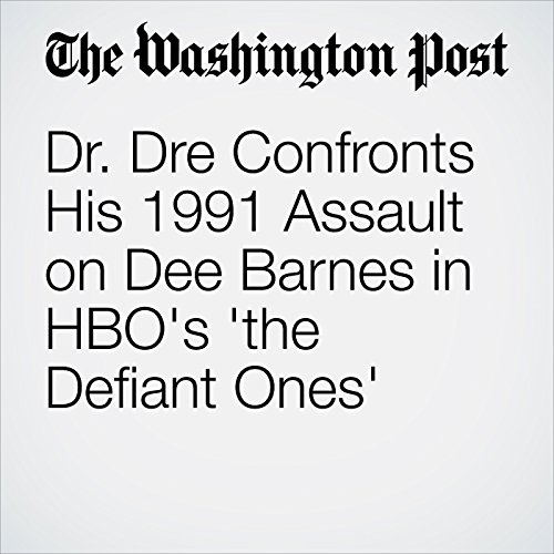 Dr. Dre Confronts His 1991 Assault on Dee Barnes in HBO's 'the Defiant Ones' copertina