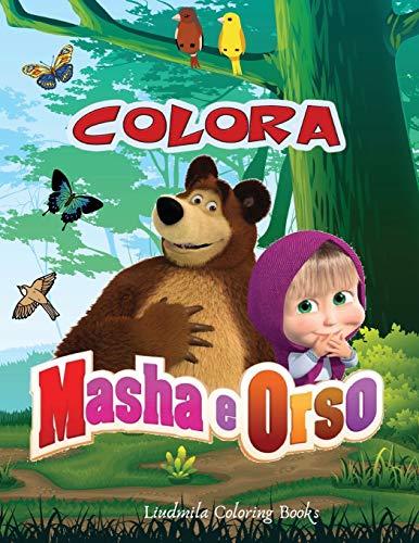 Colora Masha e Orso: Libro da Colorare Bambini 2-8 Anni, Fai Felice il tuo Bambino con questo libro da colorare di Masha e Orso. Ben 60 immagini degli amatissimi personaggi da colorare. Ottimo Regalo.