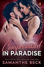 Compromised in Paradise (Compromise Me Book 3)