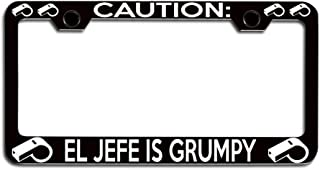 Makoroni - Caution EL JEFE is Grumpy Sports Steel Metal Heavy Duty Decorative License Plate Frame, License Tag Holder