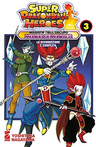 Missione nell'oscuro mondo demoniaco. Super Dragon Ball Heroes. La resurrezione è completa (Vol. 3)