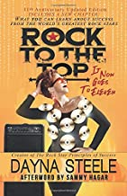 Rock to the Top - It Now Goes to Eleven: What you can learn about success from the world's greatest rock stars!