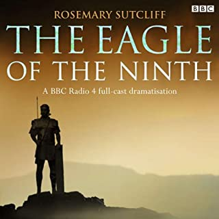 The Eagle of the Ninth                   De :                                                                                                                                 Rosemary Sutcliff                               Lu par :                                                                                                                                 BBC Radio 4                      Durée : 1 h et 53 min     Pas de notations     Global 0,0