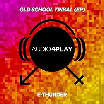 Old School Tribal EP