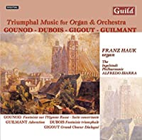 Triumphal Music for Grande Organ & Orchestra from