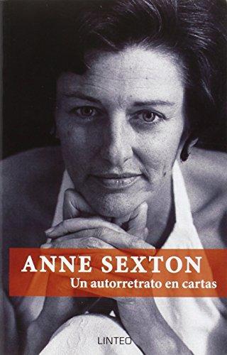 Anne Sexton: un autorretrato en cartas
