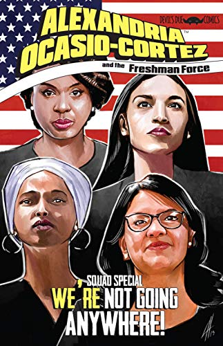 Alexandria Ocasio-Cortez and the Freshman Force: Squad Special (English Edition)