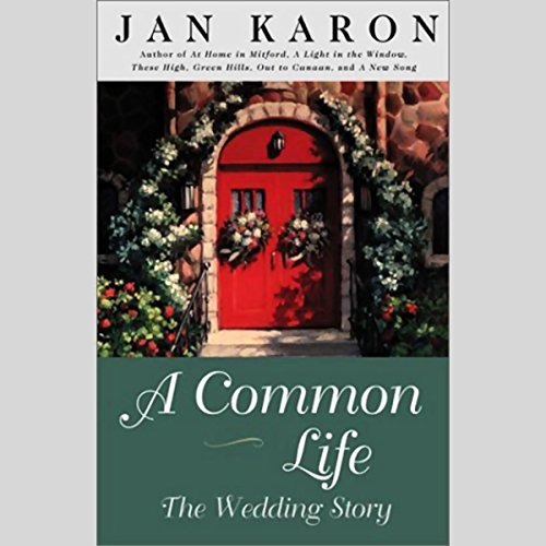 A Common Life     The Wedding Story              De :                                                                                                                                 Jan Karon                               Lu par :                                                                                                                                 Dana Ivey                      Durée : 3 h et 43 min     Pas de notations     Global 0,0