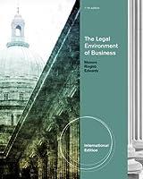 The Legal Environment of Business. Roger E. Meiners, Al H. Ringleb, Frances L. Edwards
