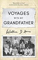 Voyages with my Grandfather