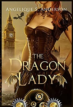 The Dragon Lady (The Dracosinum Tales) by [Angelique S. Anderson]
