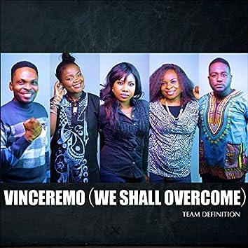 Vinceremo (We Shall Overcome)