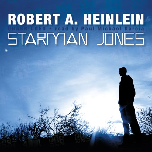 Starman Jones                   Written by:                                                                                                                                 Robert A. Heinlein                               Narrated by:                                                                                                                                 Paul Michael Garcia                      Length: 8 hrs and 29 mins     7 ratings     Overall 4.6